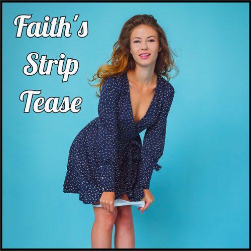 Faith Strip Tease