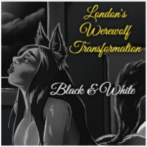 London Werewolf Transformation - BnW