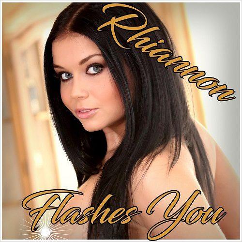 Rhiannon Flashes You