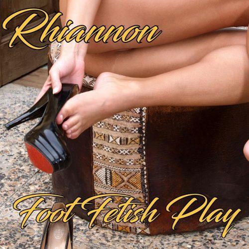 Rhiannon Foot Fetish Play